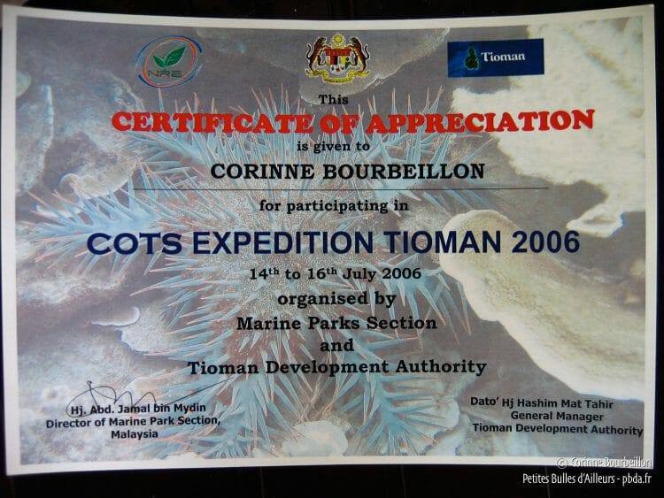 "I have my certificate proving that I participated in the ""COTS Expedition"". (Tioman, Malaysia, July 2006)"