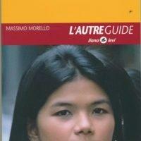 La Thaïlande des Thaïlandais, par Massimo Morello.