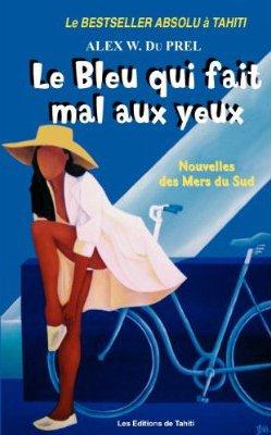 The Blue that hurts the eyes - Alex du Prel